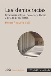 LAS DEMOCRACIAS : DEMOCRACIA ANTIGUA, DEMOCRACIA LIBERAL, ESTADO DE BIENESTAR