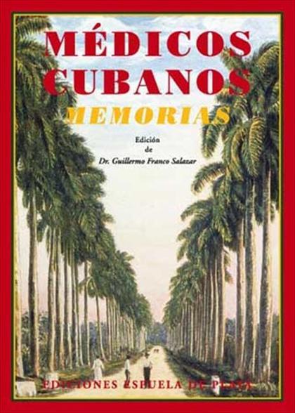 MÉDICOS CUBANOS : (MEMORIAS)
