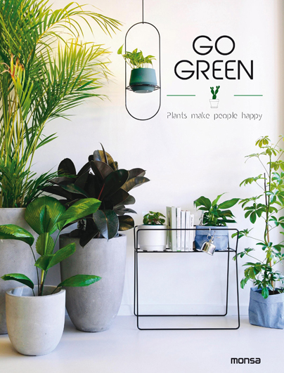 GO GREEN -PLANTS MAKE PEOPLE HAPPY-.
