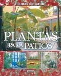 PLANTAS PARA PATIOS : PLANTAS DE JARDÍN