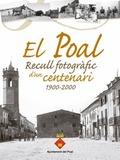 EL POAL. RECULL FOTOGRÀFIC D´UN CENTENARI 1900-2000