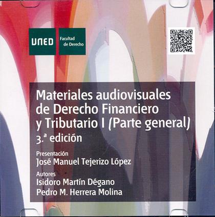 MATERIALES AUDIOVISUALES DE DERECHO FINANCIERO Y TRIBUTARIO I (PARTE GENERAL) 3ª.