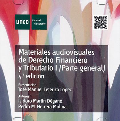 MATERIALES AUDIOVISUALES DE DERECHO FINANCIERO Y TRIBUTARIO I (PARTE GENERAL) 4ª.