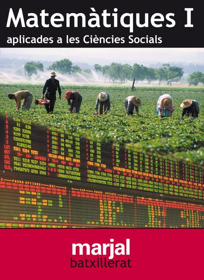 MATEMATIQUES APLICADES A LES CIÉNCIES SOCIALS, 1 BATXILLERAT