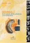 GOVINDA : EN LA SENDA DE LA SABIDURÍA Y LA COMPASIÓN