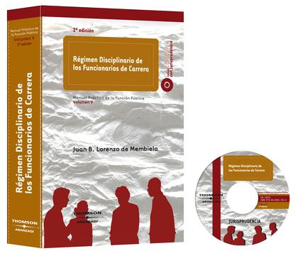 RÉGIMEN DISCIPLINARIO DE LOS FUNCIONARIOS DE CARRERA : MANUAL PRÁCTICO DE LA FUNCIÓN PÚBLICA