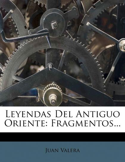 LEYENDAS DEL ANTIGUO ORIENTE