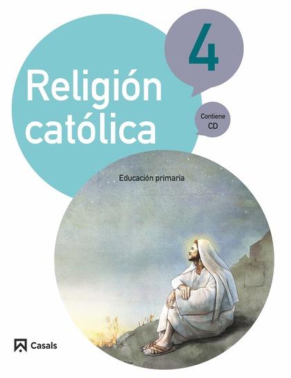 RELIGIÓN CATÓLICA 4 PRIMARIA (2015).