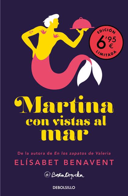 MARTINA CON VISTAS AL MAR (EDICIÓN LIMITADA A PRECIO ESPECIAL)