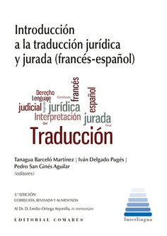 INTRODUCCION A TRADUCCION JURIDICA Y JURADA. FRANCÉS ESPAÑOL