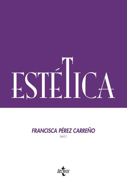ESTÉTICA : SERIE DE FILOSOFÍA DE LA SOCIEDAD ESPAÑOLA DE FILOSOFÍA ANALÍTICA