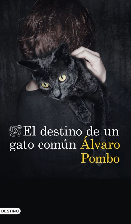 DESTINO DE UN GATO COMÚN, EL