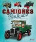 ATLAS ILUSTRADO CAMIONES MUY ANTIGUOS DE GUERRA,  CARGA, BOMBEROS, AUTOBUSES Y A.