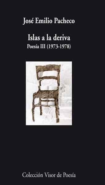ISLAS A LA DERIVA : POESÍA III, 1973-1978