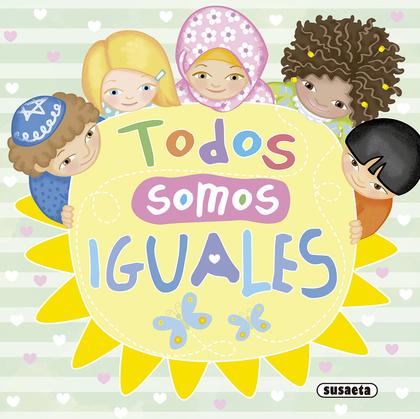 TODOS SOMOS IGUALES.