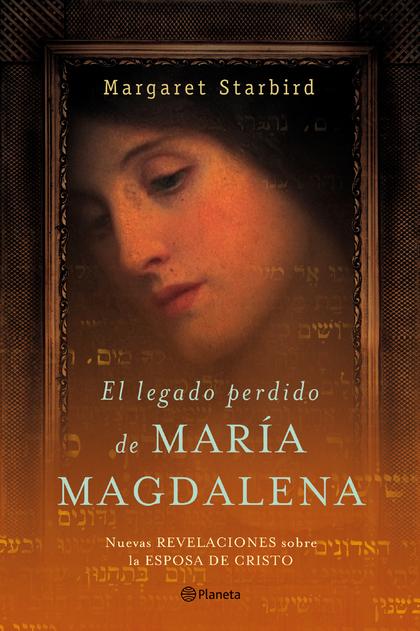 EL LEGADO PERDIDO DE MARÍA MAGDALENA