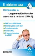 COMPRENDER LA DEGENERACIÓN MACULAR ASOCIADA A LA EDAD (DMAE)                    DMAE SECA Y DMA