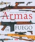 ATLAS ILUSTRADO DE ARMAS DE FUEGO.