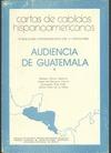 CARTAS DE CABILDOS HISPANOAMERICANOS. AUDIENCIA DE GUATEMALA. VOL. 1.
