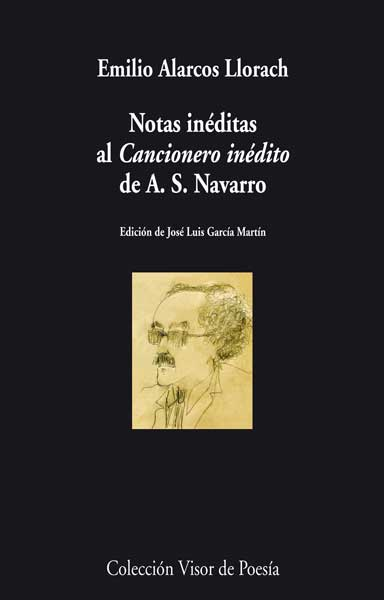 NOTAS INÉDITAS AL CANCIONERO INÉDITO DE A. S. NAVARRO