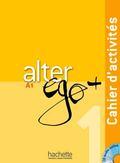 ALTER EGO PLUS EJER+CD. CAHIER D´ACTIVITÉS