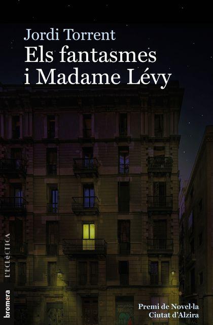 ELS FANTASMES I MADAME LEVY