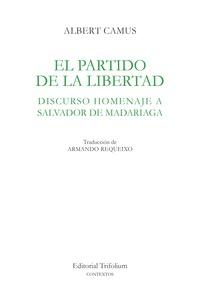 EL PARTIDO DE LA LIBERTAD                                                       DISCURSO HOMENA