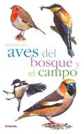 AVES DEL BOSQUE Y DEL CAMPO