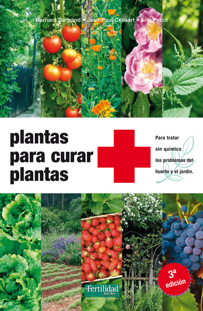 PLANTAS PARA CURAR PLANTAS 3ª EDICION