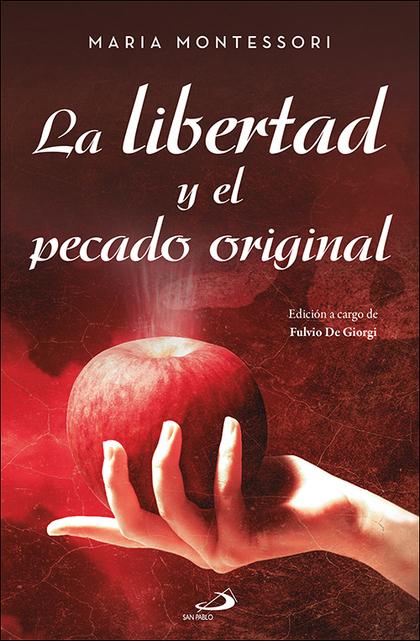 LA LIBERTAD Y EL PECADO ORIGINAL.