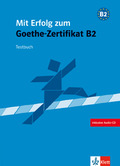 MIT ERFOLG ZUM GOETHE ZERTIFICAT NIVEL B2 + CD - CUADERNO DE TEST