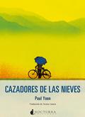 CAZADORES DE LAS NIEVES.