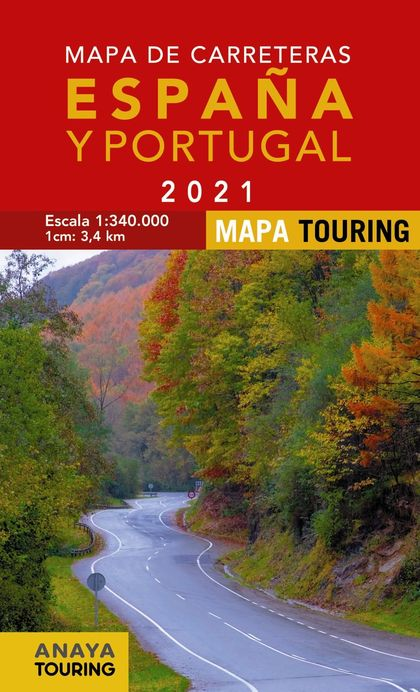 MAPA DE CARRETERAS DE ESPAÑA Y PORTUGAL 1:340.000, 2021