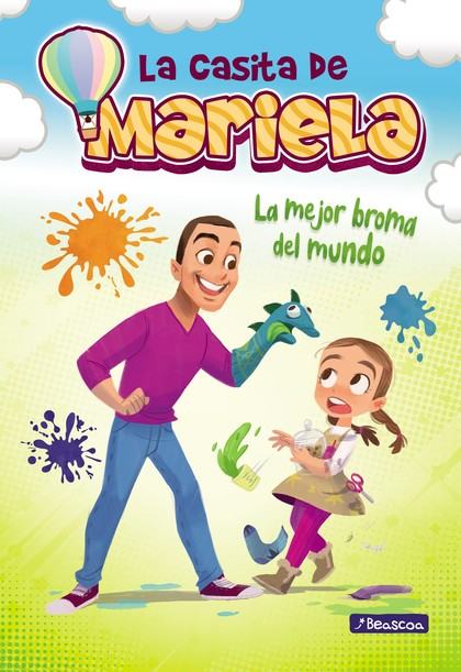 LA MEJOR BROMA DEL MUNDO (LA CASITA DE MARIELA 2).