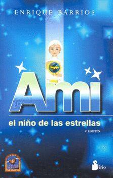 AMI, EL NIÑO DE LAS ESTRELLAS (RUSTICA-MEXICO