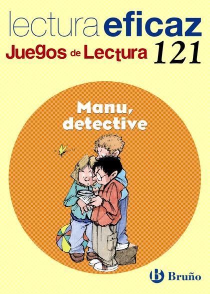 MANU, DETECTIVE, EDUCACIÓN PRIMARIA, 2 CICLO. JUEGO DE LECTURA. CUADERNO