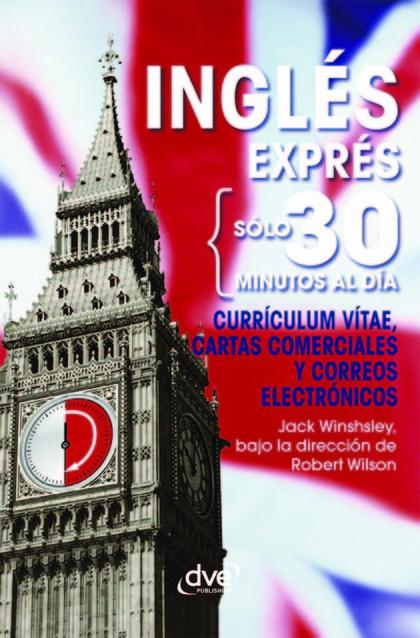 INGL'S EXPR'S: CURR¡CULUM VITAE, CARTAS COMERCIALES Y CORREOS ELECTR¢NICOS