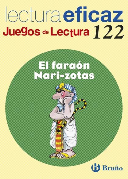 EL FARAON NARIZOTAS JUEGO LECTURA 122