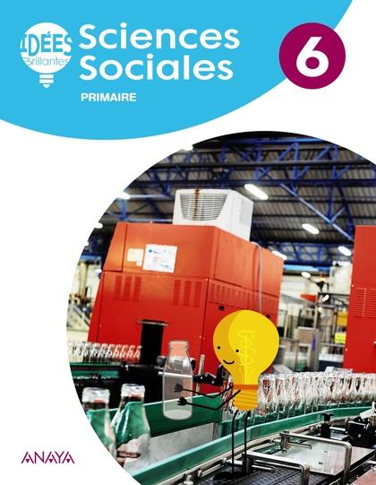 SCIENCES SOCIALES 6. LIVRE DE L´ÉLÈVE