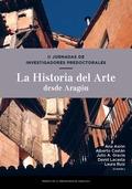 II JORNADAS DE INVESTIGADORES PREDOCTORALES. LA HISTORIA DEL ARTE DESDE ARAGÓN