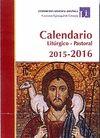 CALENDARIO LITÚRGICO PASTORAL 2016