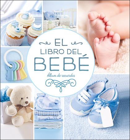 EL LIBRO DEL BEBÉ (AZUL NUEVO). ÁLBUM DE RECUERDOS