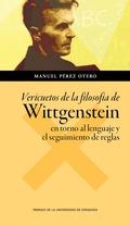 VERICUETOS DE LA FILOSOFÍA DE WITTGENSTEIN EN TORNO AL LENGUAJE Y EL SEGUIMIENTO