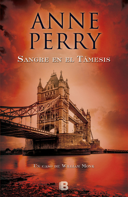 SANGRE EN EL TÁMESIS. SERIE WILLIAM MONK