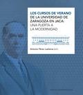 LOS CURSOS DE VERANO DE LA UNIVERSIDAD DE ZARAGOZA EN JAC                       UNA PUERTA A LA