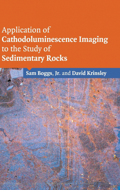 APPLICATION OF CATHODOLUMINESCENCE IMAGING TO THE STUDY OF             SEDIMENTA
