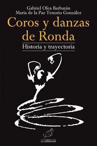 COROS Y DANZAS DE RONDA HISTORIA Y TRAYECTORIA.