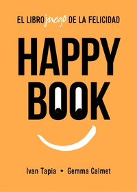 HAPPY BOOK. ¿JUGAMOS PARA SER FELICES?