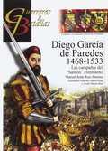DIEGO GARCÍA DE PAREDES 1486-1533. LAS CAMPAÑAS DEL ´SANSÓN´ EXTREMEÑO