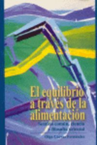 EL EQUILIBRIO A TRAVÉS DE LA ALIMENTACIÓN: SENTIDO COMÚN, CIENCIA Y FiLOSOFÍA ORIENTAL